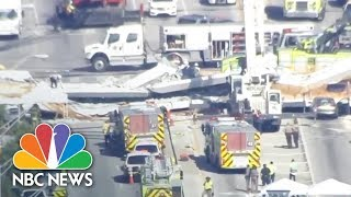 Officials Say Eight Vehicles Were Trapped In Pedestrian Bridge Collapse | NBC News