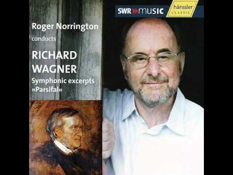 WAGNER - Parsifal - 'Symphonic Excerpts' (Roger Norrington / Stuttgart Radio Symphony Orchestra)