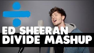 Download Lagu ED SHEERAN | Divide Mashup (By Connor, The Vamps) Gratis STAFABAND