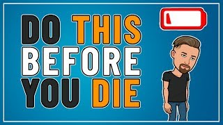 DO THIS BEFORE YOU DIE - TOP 5 REGRETS OF THE DYING