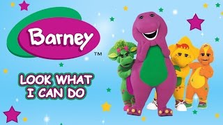 Barney Full Episode: Look What I Can Do