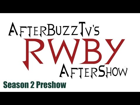 RWBY After Show W/ Miles Luna And Kerry Shawcross Season 1 Recap And Season 2 Preshow | AfterBuzz TV