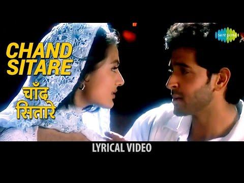 Chand Sitare with lyrics   चाँद सितारे गाने के बोल   Kaho Na Pyar Hai   Hrithik Roshan/Amisha Patel