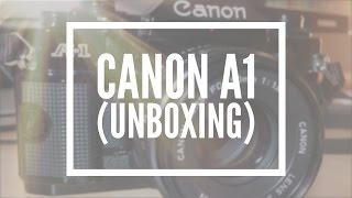 Canon A1 (Unboxing)