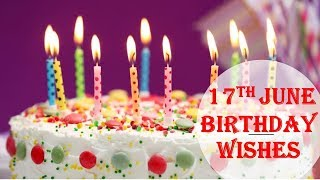 17th June  Special New Birthday Status Video , happy birthday wishes, birthday msg quotes जन्मदिन