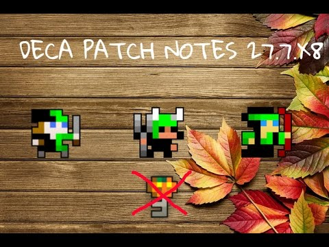 DECA PATCH NOTES 27.7.X8