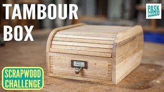 Homemade Tambour Box - Scrapwood Challenge Episode Fifteen