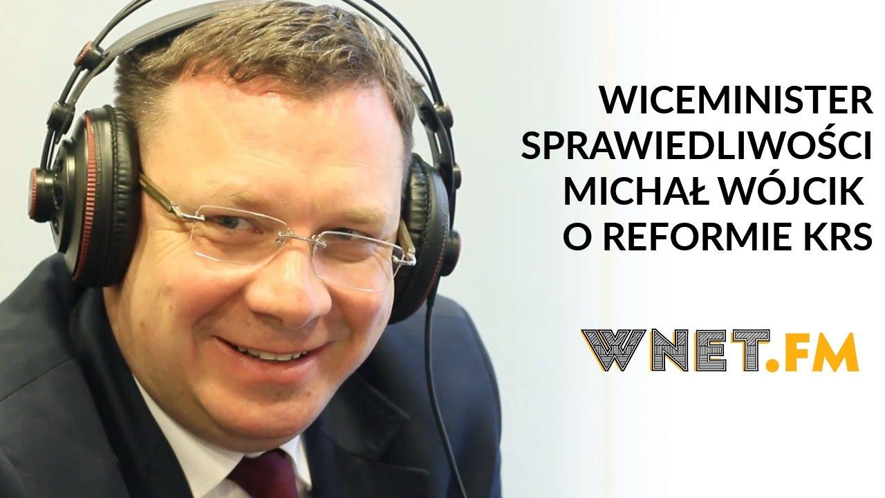 Wiceminister Wójcik: Sędziowie tworzą zamkniętą korporację. Radio Wnet.