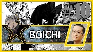 BOICHI - MANGAKA #10 : UN STYLE RECONNAISSABLE ENTRE 1000 ! | AVIS (SUN-KEN ROCK, DR. STONE & co)