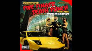 Five Finger Death Punch - American Capitalist (Full Album)