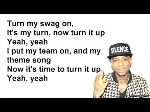 Soulja Boy Tell'em - Turn My Swag On lyrics