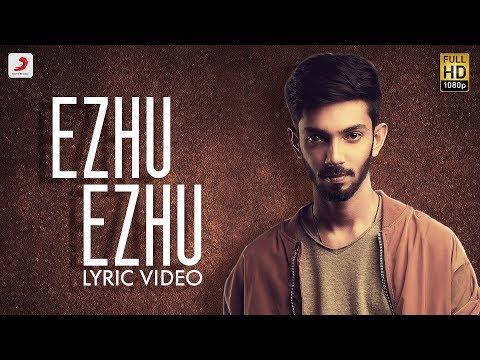 Ezhumin - Ezhu Ezhu Tamil Lyric | Vivek | Anirudh | Ganesh Chandrasekaran