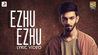 Ezhumin - Ezhu Ezhu Tamil Lyric