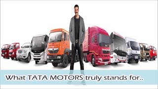 What TATA MOTORS truly stands for..
