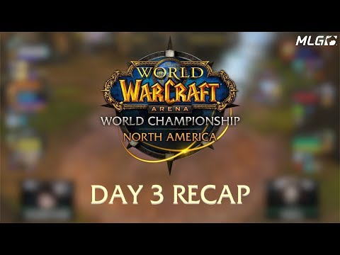 World of Warcraft North American Championship Day 3 Recap!