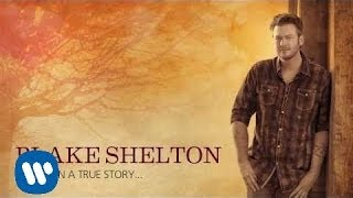 "Blake Shelton Video - Blake Shelton - ""My Eyes (feat. Gwen Sebastian)"" OFFICIAL AUDIO"