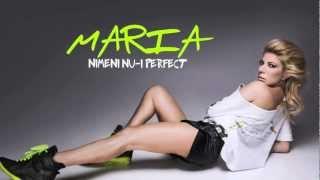MARIA RADU - Nimeni nu-i perfect