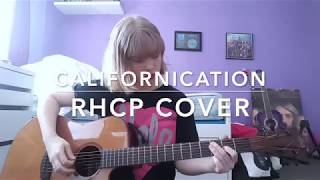 Californication - Red Hot Chili Peppers Cover