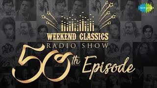 download lagu Weekend Classics - 50th Episode  Top Songs From gratis