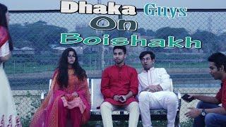Dhaka Guys On Boishakh