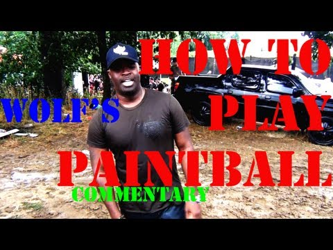 How to play Paintball WOLF Commentary