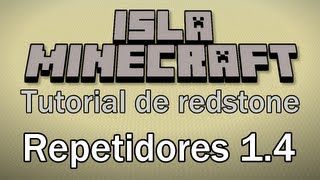 Isla Minecraft: Tutorial de Redstone (Repetidores 1.4) + Mapa para descargar