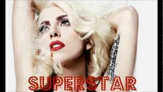Watch Lady Gaga Superstar video