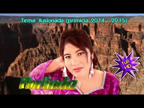 flor linda 2014 ilusionadaprimicia 2014huaynos 2014video official hd 2014