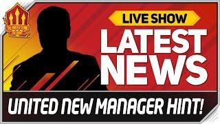 MAN UTD Drop New MANAGER Hint! Man Utd News Now