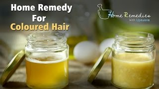 Home Remedies For Coloured Hair | How to Take Care Of Coloured Hair | Home Remedies With Upasana
