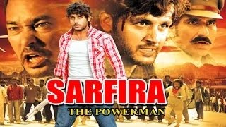Power - Sarfira The Power Man - Full Length Action Hindi Movie