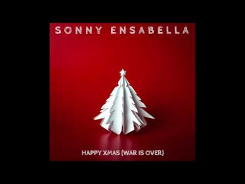 Sonny Ensabella - Happy Xmas (War Is Over) 2016 remastered MP3