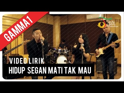 Download Lagu Gamma1 - Hidup Segan Mati Tak Mau | Video Lirik MP3 Free