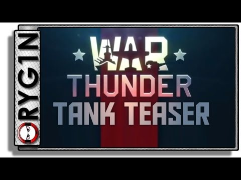 War Thunder Tanks - Ground Forces teaser trailer!