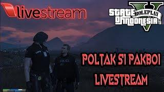 GTA 5 ROLEPLAY LIVESTREAM (IND/ENG) - POLTAK BERTUGAS KEMBALI!MOHON BANTU NONTON DI STREAMCRAFT