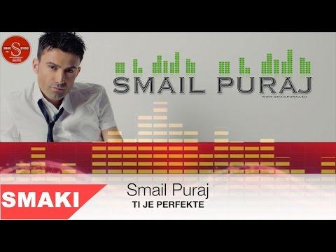 Smail Puraj 2015 Ti Je Perfekte video
