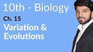 10th Class Biology, Variation & Evolution's - Biology Chapter 15 - Biology 10th Class