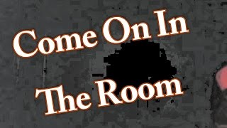 download lagu Come On In The Room - Old Time Religion, gratis