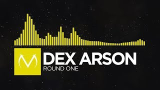[Electro] - Dex Arson - Round One [Free EP Download]