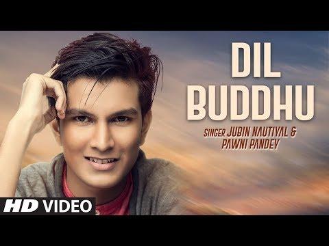 download lagu Dil Buddhu  Jubin Nautiyal, Pawni Pandey  New gratis