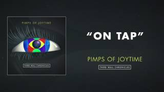 Pimps of Joytime - On Tap