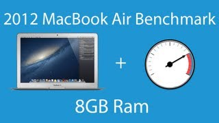 MacBook Air 8GB RAM Benchmark 2012