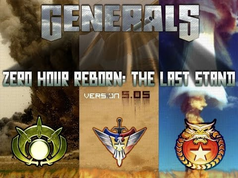 Generals Zero Hour Reborn The Last Stand V5.05 View