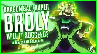 Dragon Ball Super BROLY: Will It Succeed? | Dragonball Discussion | MasakoX