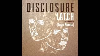 download lagu Disclosure - Latch Ft. Sam Smith Taps Bootleg Remix gratis