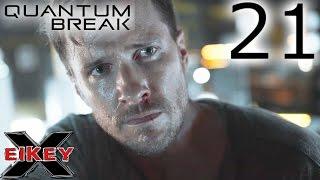Quantum Break Gameplay Walkthrough (PART 21) [1080p 60FPS Xbox One] - No Commentary