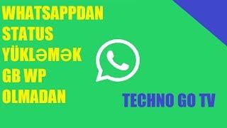 Whatsapp da status yuklemek