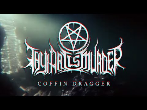 Thy Art Is Murder - Coffin Dragger
