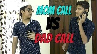 Mom call vs Dad call #Charpata Diaries