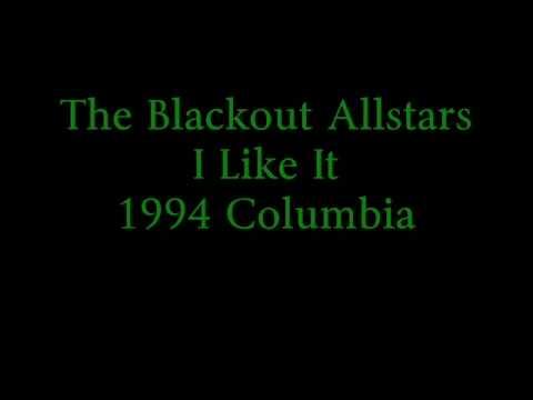 The Blackout Allstars - I Like It  ( Like That )...